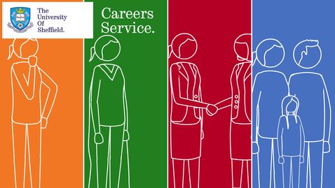 Thumbnail for entry The University of Sheffield Careers Service Introduction