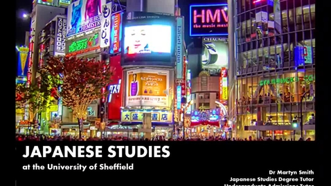 Thumbnail for entry An Introduction to Japanese Studies at Sheffield