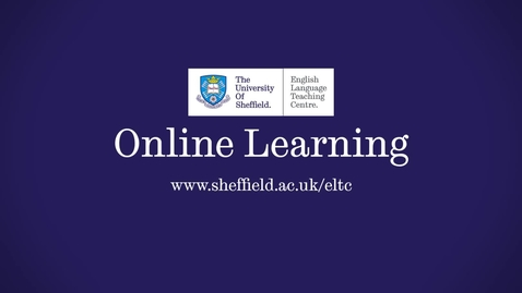Thumbnail for entry Online Learning at the English Language Teaching Centre