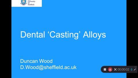 Thumbnail for entry Dental Casting Alloys - Quiz
