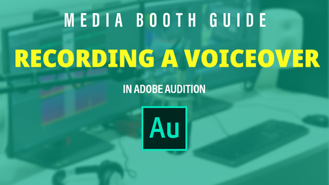Thumbnail for entry Recording a Voiceover in a Media Booth