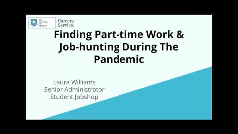 Thumbnail for entry Finding Part-time Work & Job-hunting During the Pandemic