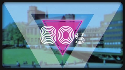 Thumbnail for entry Sheffield Alumni 1980s Memories