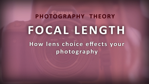 Thumbnail for entry Focal Length