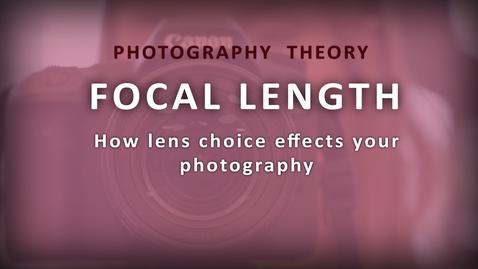 Thumbnail for entry Focal Length