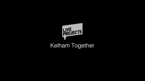 Thumbnail for entry SSoA Live Projects 2019 -  Kelham Together