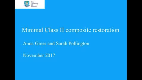 Thumbnail for entry Class II Composite Restoration Video Demonstration