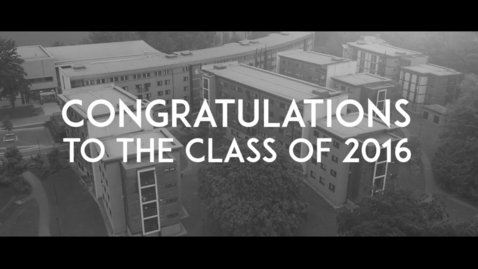 Thumbnail for entry Congratulations to the Class of 2016