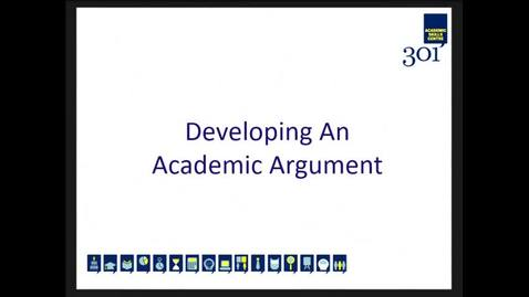 Thumbnail for entry Developing an Academic Argument