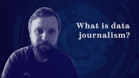 Thumbnail for entry An introduction to data journalism