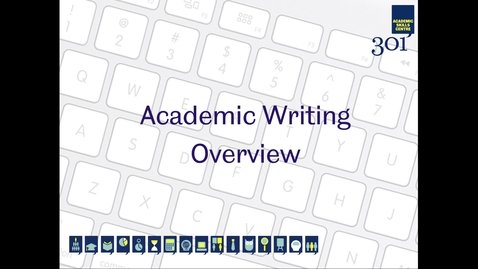 Thumbnail for entry Academic Writing Overview