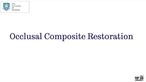 Thumbnail for entry Occlusal Composite Restoration Video