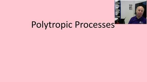 Thumbnail for entry 10b Polytropic processes