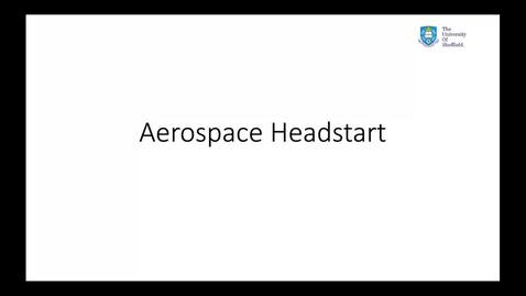 Thumbnail for entry Aerospace (Headstart)