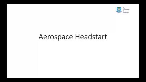 Thumbnail for entry Aerospace (Headstart)