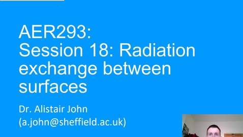Thumbnail for entry Session 18_Radiation_Exchage_between_surfaces_2020