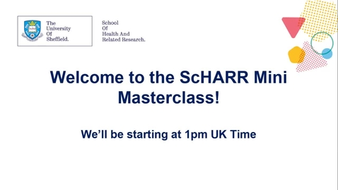Thumbnail for entry ScHARR Mini MasterClass in Health Research #7 - Professor Stephen Walters - The ABCs of RCTs