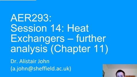 Thumbnail for entry Session 14_Heat_Exchangers_Further_Analysis_2020