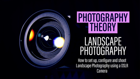 Thumbnail for entry Landscape Photography