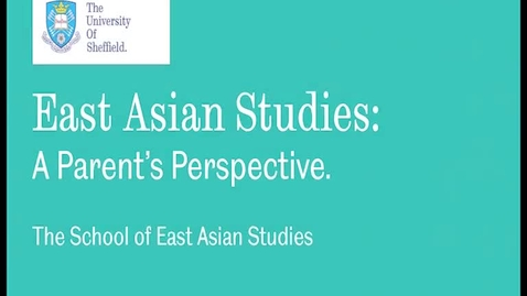 Thumbnail for entry East Asian Studies: A parent's perspective