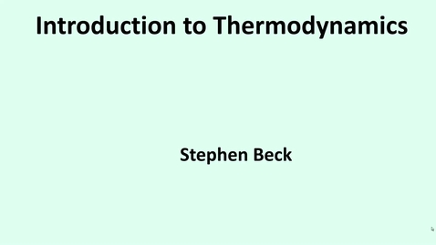Thumbnail for entry 7b Introduction to Thermodynamics
