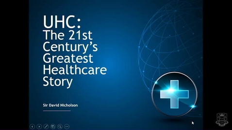 Thumbnail for entry 2018 ScHARR Pemberton Lecture - Universal Healthcare: The 21st Century's Greatest Healthcare Story - Sir David Nicholson