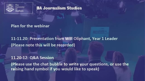 Thumbnail for entry BA Journalism Studies at Sheffield: course overview for applicants