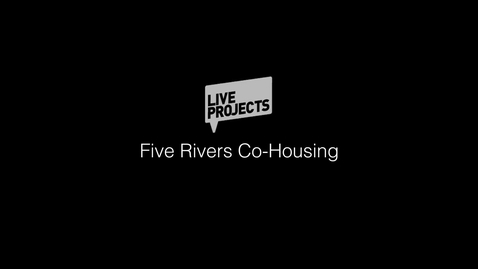 Thumbnail for entry SSoA Live Projects 2019 - Five Rivers Co-Housing