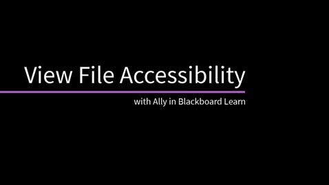 Thumbnail for entry View File Accessibility with Ally in Blackboard Learn