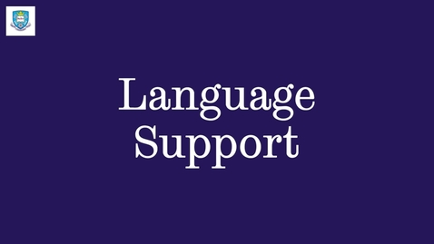 Thumbnail for entry English Language Support - English Language Teaching Centre