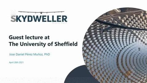 Thumbnail for entry Solar powered perpetual flight drone - Jose Daniel (Sheffield PhD graduate) - Skydweller Aero guest lecture
