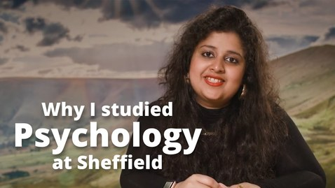 Thumbnail for entry Why I studied Psychology at Sheffield