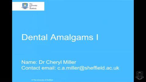 Thumbnail for entry Dental Amalgams 1 - Quiz