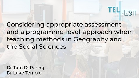 Thumbnail for entry Considering appropriate assessment and a programme-level-approach when teaching methods in Geography and the Social Sciences