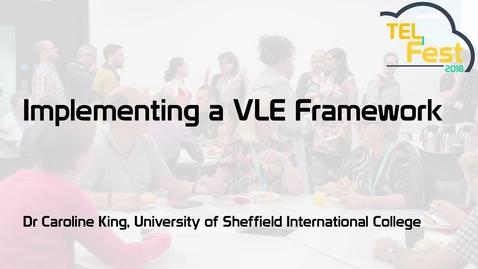 Thumbnail for entry Implementing a VLE framework
