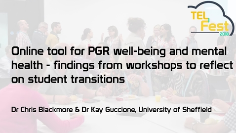 Thumbnail for entry Online tool for PGR well-being and mental health - findings from workshops to reflect on student transitions