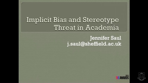 Thumbnail for entry Implicit Bias and Stereotype threat in academia 2019