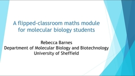 Thumbnail for entry WRLTF 11 April 2018 Rebecca Barnes - A flipped classroom maths module for biosciences