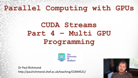 Thumbnail for entry Lecture 17 - Part 04 - Multi GPU Programming