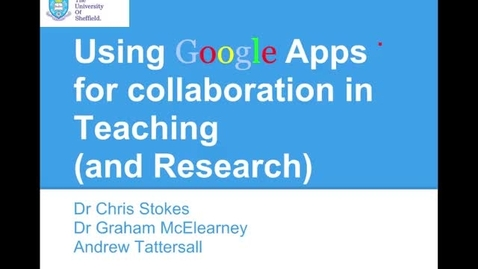 Thumbnail for entry Using Google Apps for Collaboration in learning and teaching MDH 4th June 2013.m4v