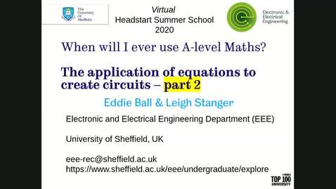 Thumbnail for entry Interactive lab: When will I ever use A-level Maths? The application of equations to create circuits - Part 2