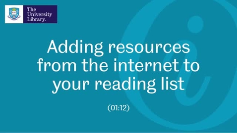 Thumbnail for entry 4. Adding resources from the internet to your reading list