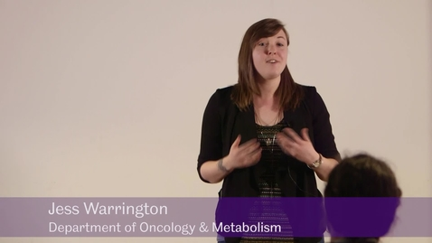 Thumbnail for entry The Immortal Woman - Jess Warrington, Department of Oncology & Metabolism