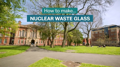 Thumbnail for entry How to Make Nuclear Waste Glass