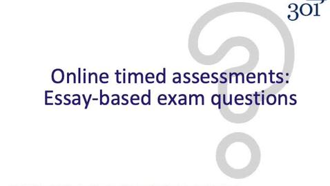 Thumbnail for entry Online remote assessment - Essay-Based Exams