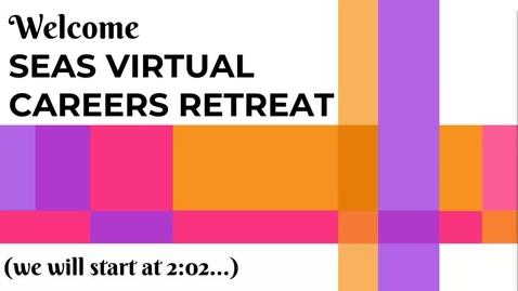 Thumbnail for entry SEAS Undergraduate Careers Retreat 2021