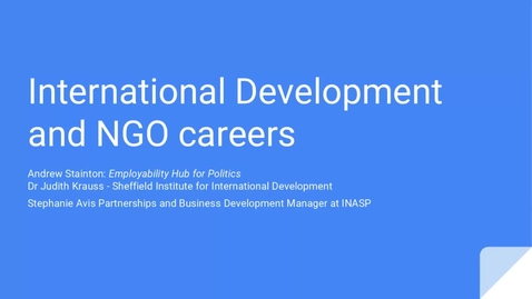 Thumbnail for entry Careers In... International Development and NGOs