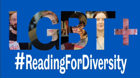 Thumbnail for entry ReadingForDiversity - LGBT History Month