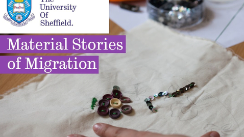Thumbnail for entry Material Stories of Migration