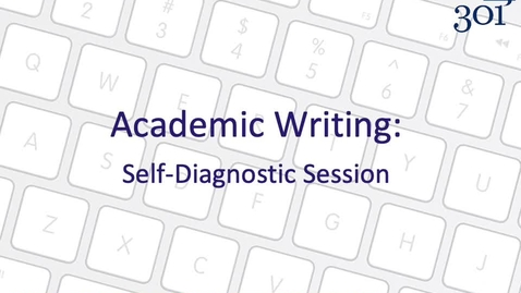 Thumbnail for entry Academic Writing - Self-diagnostic Session